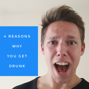 4 reasons why you get drunk
